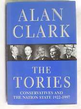 The Tories: Conservatives And The Nation State, 1922-1997: Conservatives and the