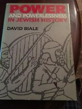 Power and Powerlessness in Jewish History by David Biale 1986 HB DJ