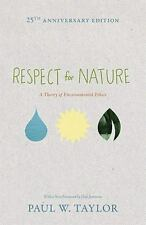 Studies in Moral, Political, and Legal Philosophy: Respect for Nature : A...