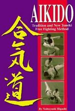 Aikido: Tradition and New Tomiki Free Fighting Method-ExLibrary
