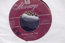 45X THE DIAMONDS FAITHFUL & TRUYE/LITTLE DARLIN' ON MERCURY RECORDS