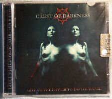 CREST OF DARKNESS - GIVE US THE POWER TO DO YOUR EVIL - CD N.3632