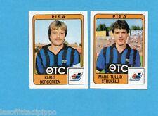 PANINI CALCIATORI 1984/85 -FIGURINA n.453- BERGGREEN+STRUKELJ - PISA -Rec