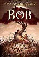 Bob (Hardback or Cased Book)