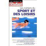 Steve Mantaux - Les métiers du sport et des loisirs, édition 98 - poche