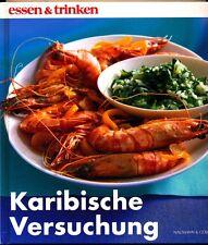 Roswitha Schneider: Karibische Versuchung (Essen & Trinken 2001)