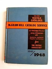 "1948 ""McGraw-Hill Textile Catalog"" - Machinery, Equipment, Supplies & Services *"