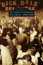 Southern California Surf Music, 1960-1966 (Hardback or Cased Book)