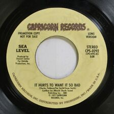 Jazz Funk 90'S Promo 45 Sea Level - It Hurts To Want It So Bad / It Hurts To Wan