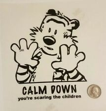 Calvin and Hobbes Sticker Stay Calm Decal Calm Down