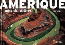 Amérique : Entre ciel et terre - Jim Walk - Livre - 330608 - 2539571