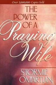 The Power of A Praying Wife - Paperback By Omartian, Stormie - VERY GOOD