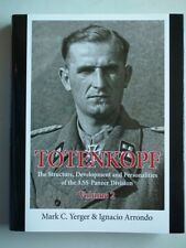 Totenkopf, vol. 2.. Development and Personalities of the 3.SS-Panzer Division