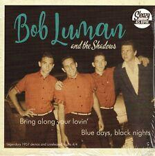 BOB LUMAN - BRING ALONG YOUR LOVIN / BLUE DAYS BLACK NIGHTS (50s Rockabilly Bops