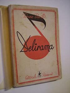 BARILLI Bruno: DELIRAMA, 2a edizione, Editoriale Romana, 1944