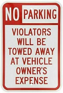 "No Parking - Violators Towed - 8"" x 12"" Aluminum Sign - FREE SHIPPING -BRAND NEW"