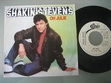 """SHAKIN' STEVENS """"Oh julie"""" RARE 7"""" PS SPANISH PROMO"""