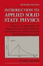 Introduction to Applied Solid State Physics: Topics in the Applications of