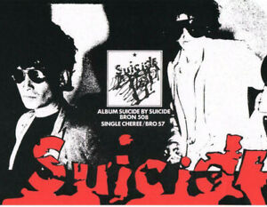 SUICIDE POSTER. APPROX A2. Repro. Alan Vega.