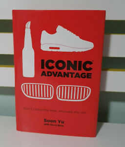 Iconic Advantage Don't Chase the New BOOK BY SOON YU DAVE BIRSS