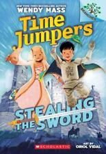 Stealing the Sword: A Branches Book [Time Jumpers #1] [1] by Mass, Wendy , Paper