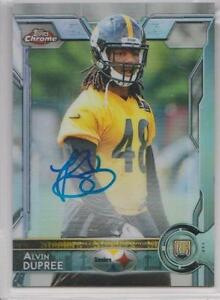 ALVIN BUD DUPREE 2015 TOPPS CHROME REFRACTOR ON-CARD AUTO ROOKIE /150 STEELERS