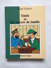TINTIN ET LES SECRETS DE FAMILLE / HERGE / SERGE TISSERON / SEGUIER / BD EO 1990