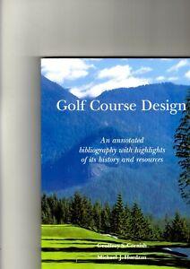 GOLF COURSE DESIGN: GEOFFREY S CORNISH & MICHAEL J HURDZAN (2006)