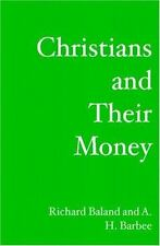 Christians and Their Money: What the Bible Says about Finances (Paperback or Sof