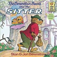 The Berenstain Bears and the Sitter (Berenstain bears first time books) by Beren