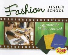 Fashion Design School: Learning the Skills to Succeed (The World of Fashion seri