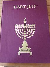 L'art Juif orient et Occident par Gabrielle Sed-Rajna Arts et Métiers graphiques