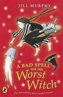 A Bad Spell for the Worst Witch by Jill Murphy, Acceptable Used Book (Paperback)