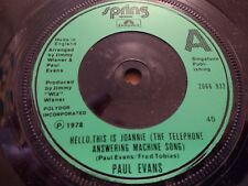 "PAUL EVANS "" HELLO THIS IS JOANNIE...."" 7"" SINGLE VERY GOOD 1978"