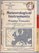 C1920? METEOROLOGICAL INSTRUMENTS & WEATHER FORECATS 92+16pg GC