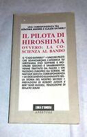Il pilota di Hiroshima  di  G. Anders e C. Eatherly - Linea d'ombra, 1992