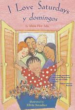 NEW I Love Saturdays y domingos by Alma Flor Ada