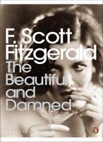 The Beautiful and Damned (Penguin Modern Classics),F Scott Fitzgerald, Geoff Dy