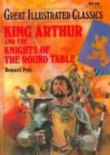 King Arthur and the Knights of the Round Table (Great Illustrated Classics)