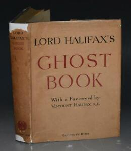 Lord Halifax's Ghost Book Stories Haunted Houses Apparitions Rare 1st DW 1936