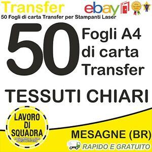 50 FOGLI A4 DI CARTA TRANSFER PER TESSUTI CHIARI STAMPA LASER OKI