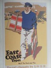 POSTCARD EAST COAST TYPES - NO.5 THE DECK CHAIR MAN - TRAVEL CHEAPLY BY L.N.E.R.