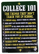 """Funny Sign Prank """"College 101 Tin Sign"""" Funny  (FUNNY) adult"""
