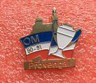 Pins Club FOOT Football O.M. Olympique de Marseille Le PROVENÇAL OM 90 91