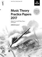 Music Theory Practice Papers 2017, ABRSM Grade 1 (Theory of Music Exam papers &