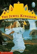 The Sapphire Princess Meets a Monster (Jewel Kingdom, No. 2) Malcolm, Jahnna N.