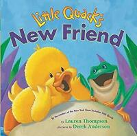 Little Quack's New Friend by Thompson, Lauren -ExLibrary