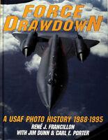 Book - Force Drawdown: A USAF Photo History, 1988-1995 by Francillon/Dunn/Porter