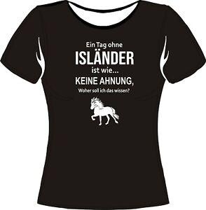 Pferde T-Shirt / Shirt mit  Pferde Isländer / Lustiger Spruch Isländer /Ein Tag