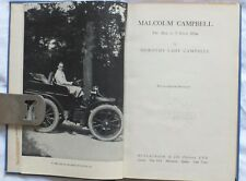 Malcolm Campbell; The Man as I Knew Him, Dorothy Lady Campbell